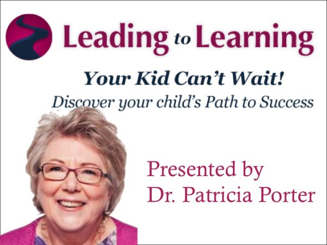 Oct 23rd Webinar: Your Kid Can't Wait! presented by Dr. Patricia Porter